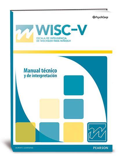 Wisc V Escala De Inteligencia De Wechsler Para Niños V Pearson Clinical Talent Assessment
