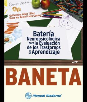 BANETA, Batería Neuropsicológica de evaluación de trastornos de aprendizaje